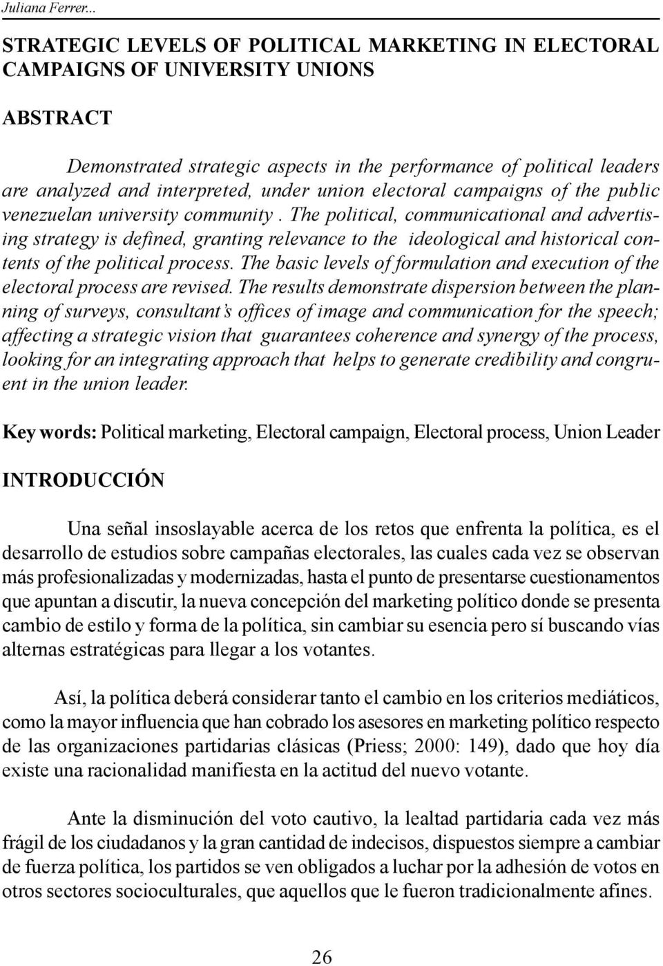 under union electoral campaigns of the public venezuelan university community.