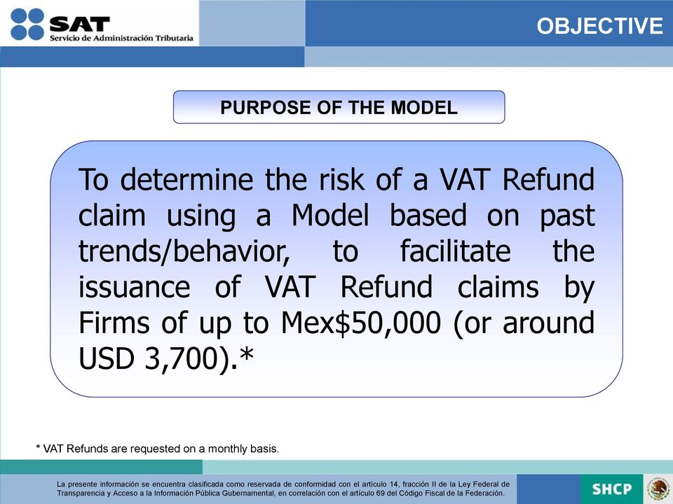 facilitate the issuance of VAT Refund claims by Firms of up to