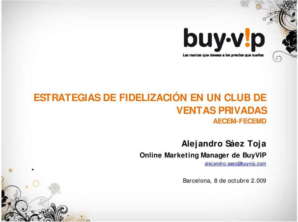 Toja Online Marketing Manager de BuyVIP