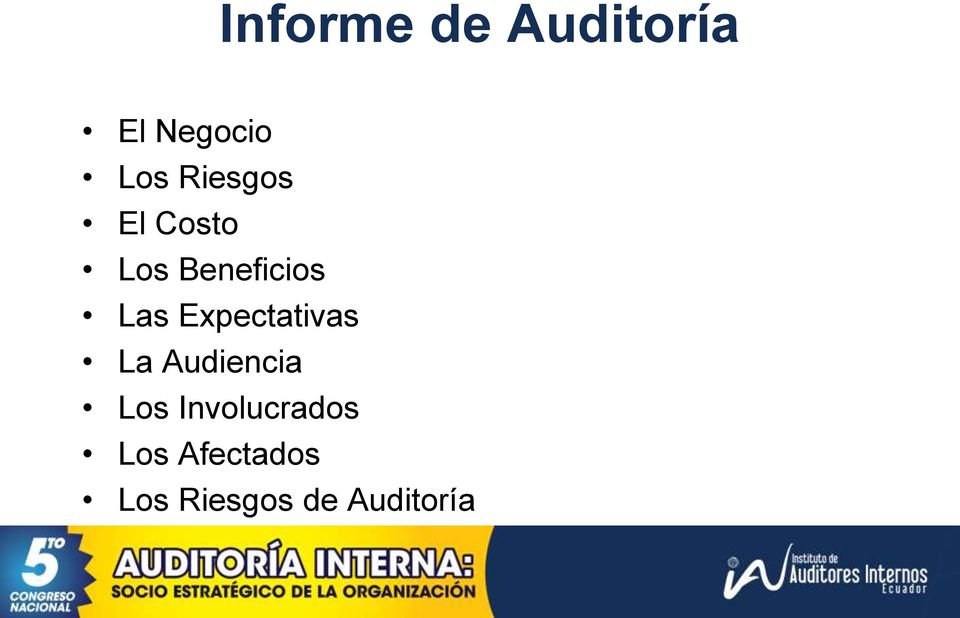 Expectativas La Audiencia Los