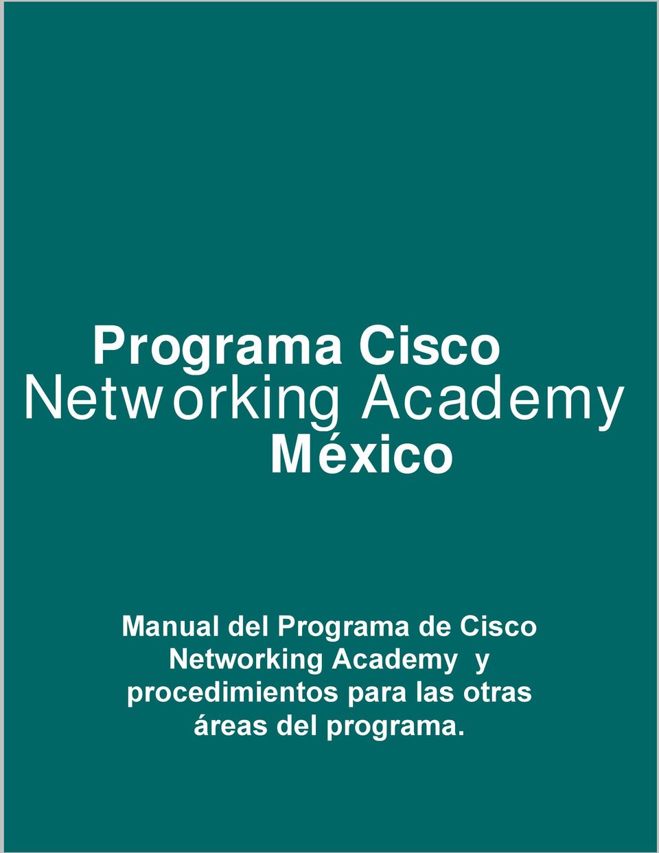 Cisco Networking Academy y