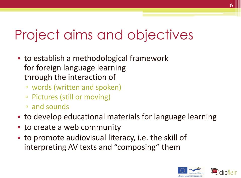 and sounds to develop educational materials for language learning to create a web