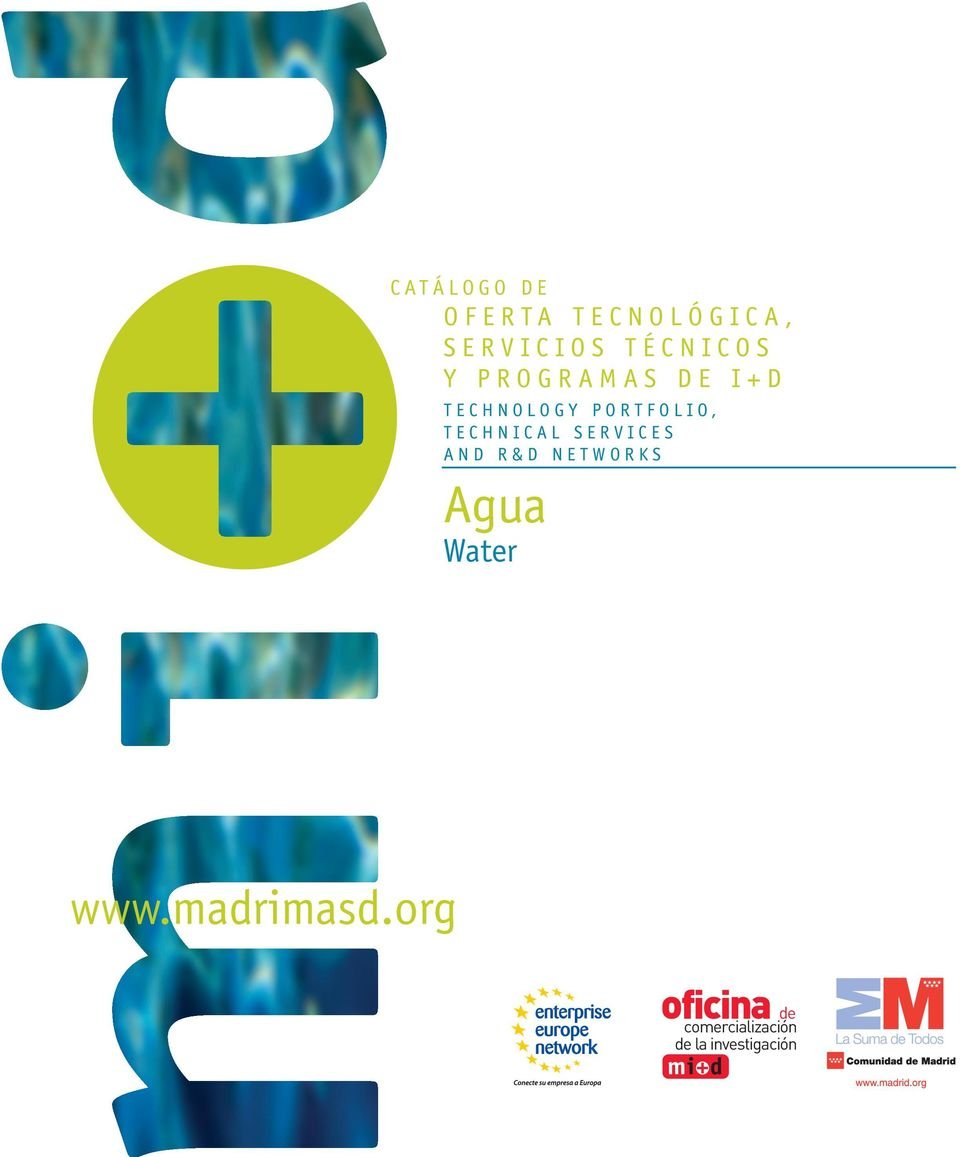 SERVICES AND R&D NETWORKS Agua Water www.madrimasd.