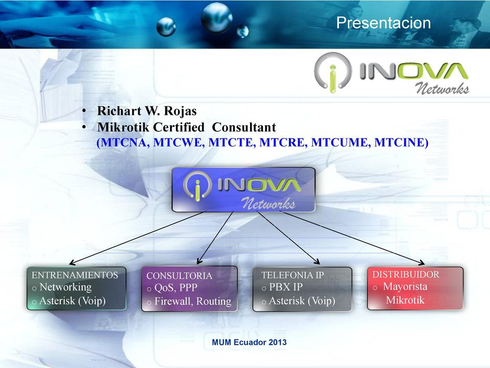 MTCINE) Networks Networks ENTRENAMIENTOS o Networking o Asterisk (Voip)