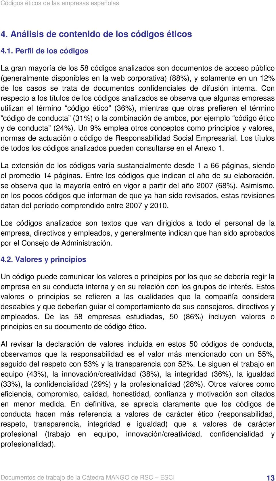 de documentos confidenciales de difusión interna.