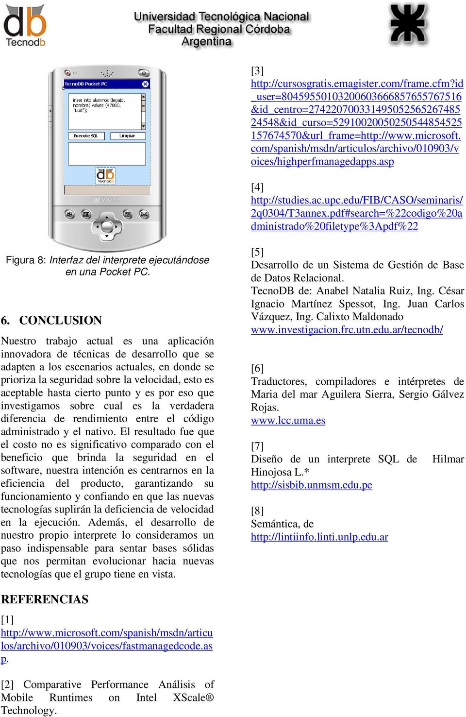 pdf#search=%22codigo%20a dministrado%20filetype%3apdf%22 Figura 8: Interfaz del interprete ejecutándose en una Pocket PC. 6.
