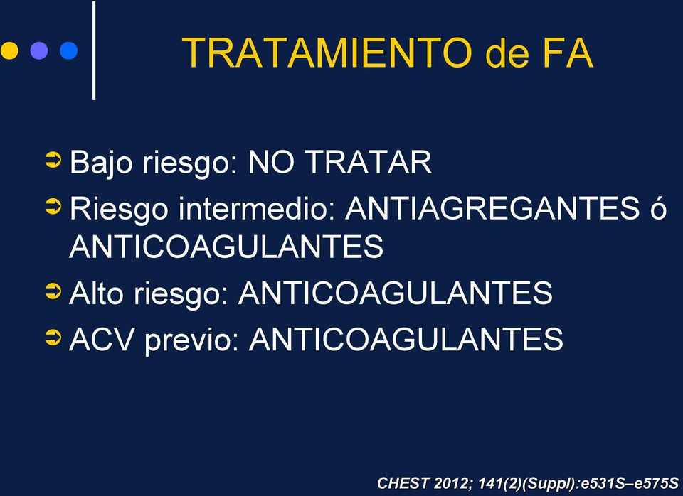 ANTICOAGULANTES Alto riesgo: ANTICOAGULANTES