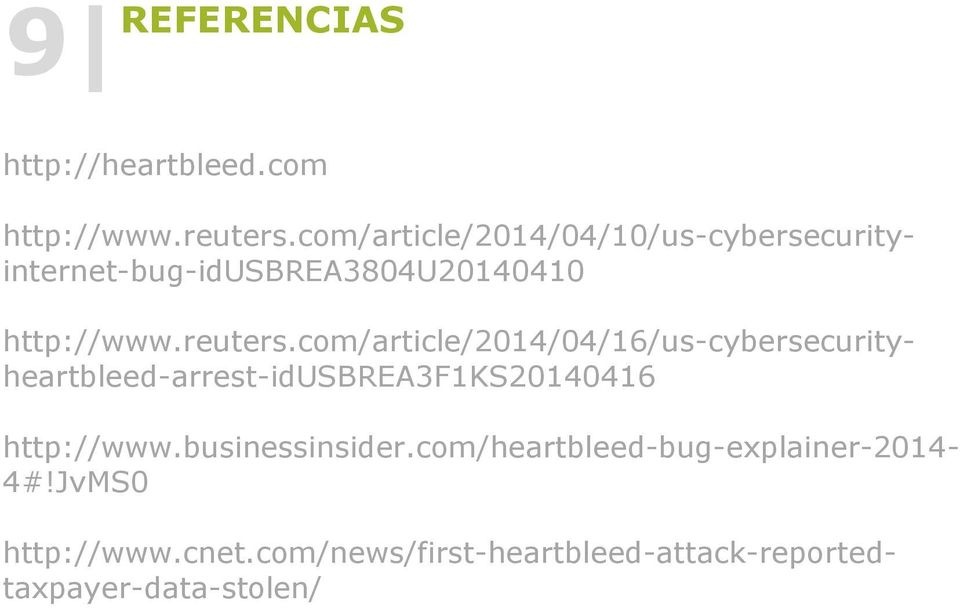 com/article/2014/04/16/us-cybersecurityheartbleed-arrest-idusbrea3f1ks20140416 http://www.