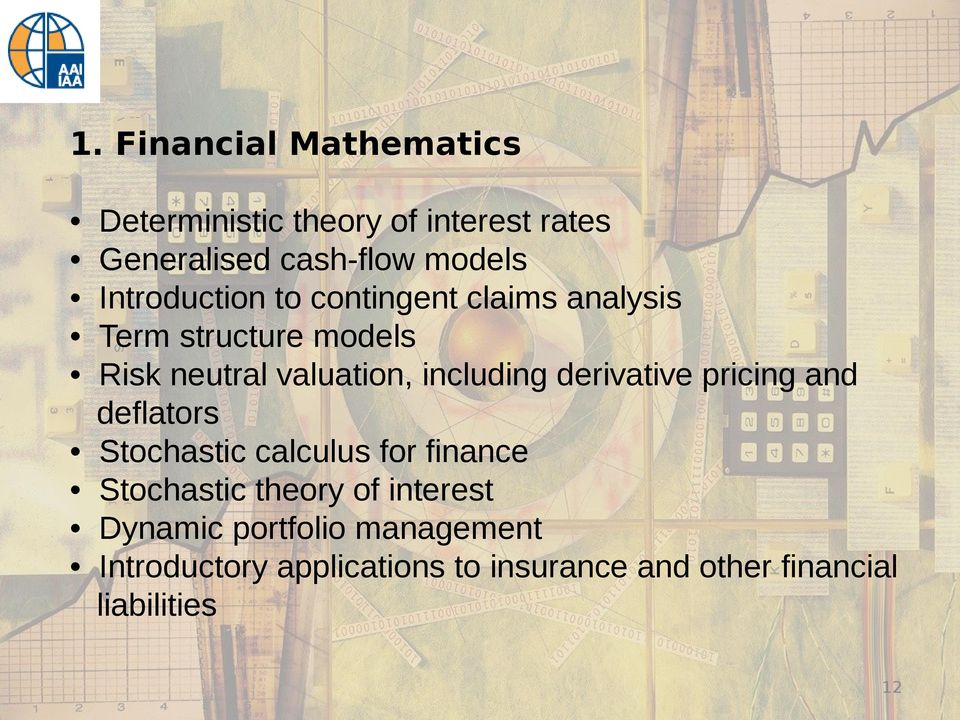 including derivative pricing and deflators Stochastic calculus for finance Stochastic theory of