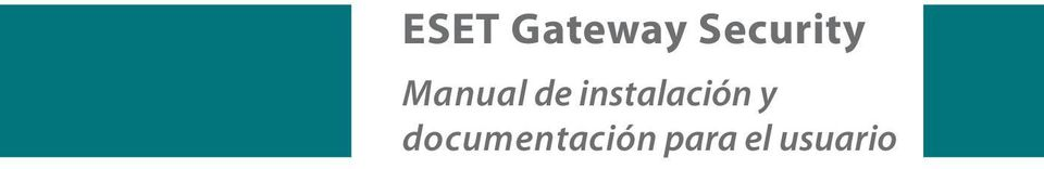 ESET Gateway Security Manual de