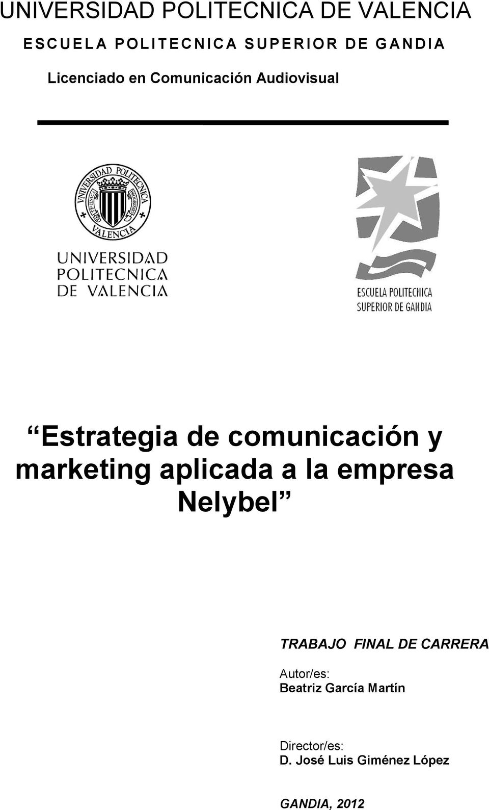 comunicación y marketing aplicada a la empresa Nelybel TRABAJO FINAL DE CARRERA