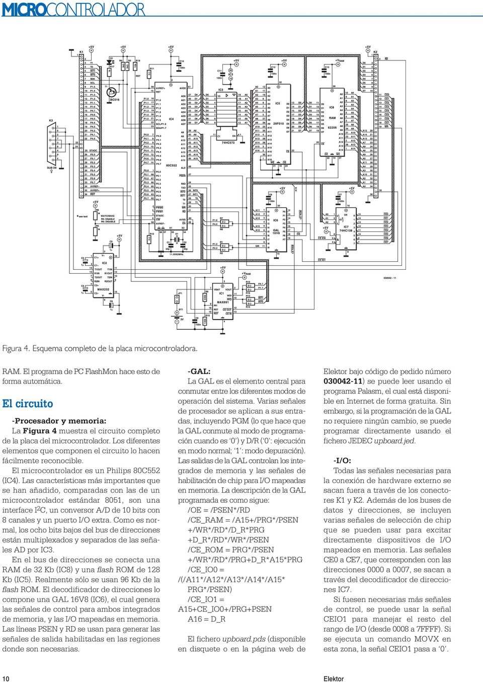 El microcontrolador es un Philips 80C552 (IC4).