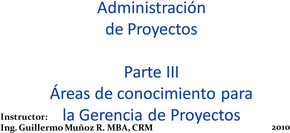 Gerencia de Proyectos Instructor: