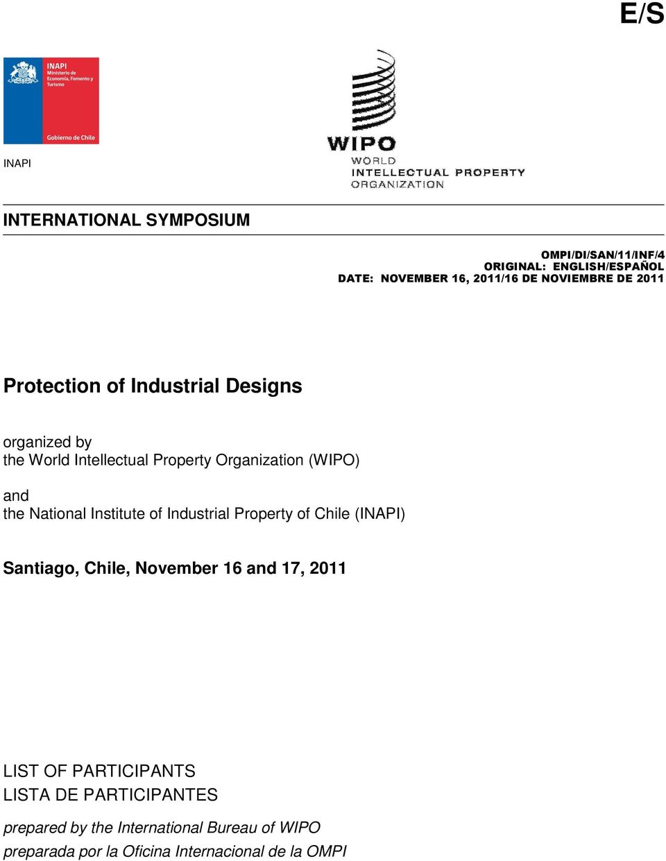 and the National Institute of Industrial Property of Chile (INAPI) Santiago, Chile, November 16 and 17, 2011 LIST OF