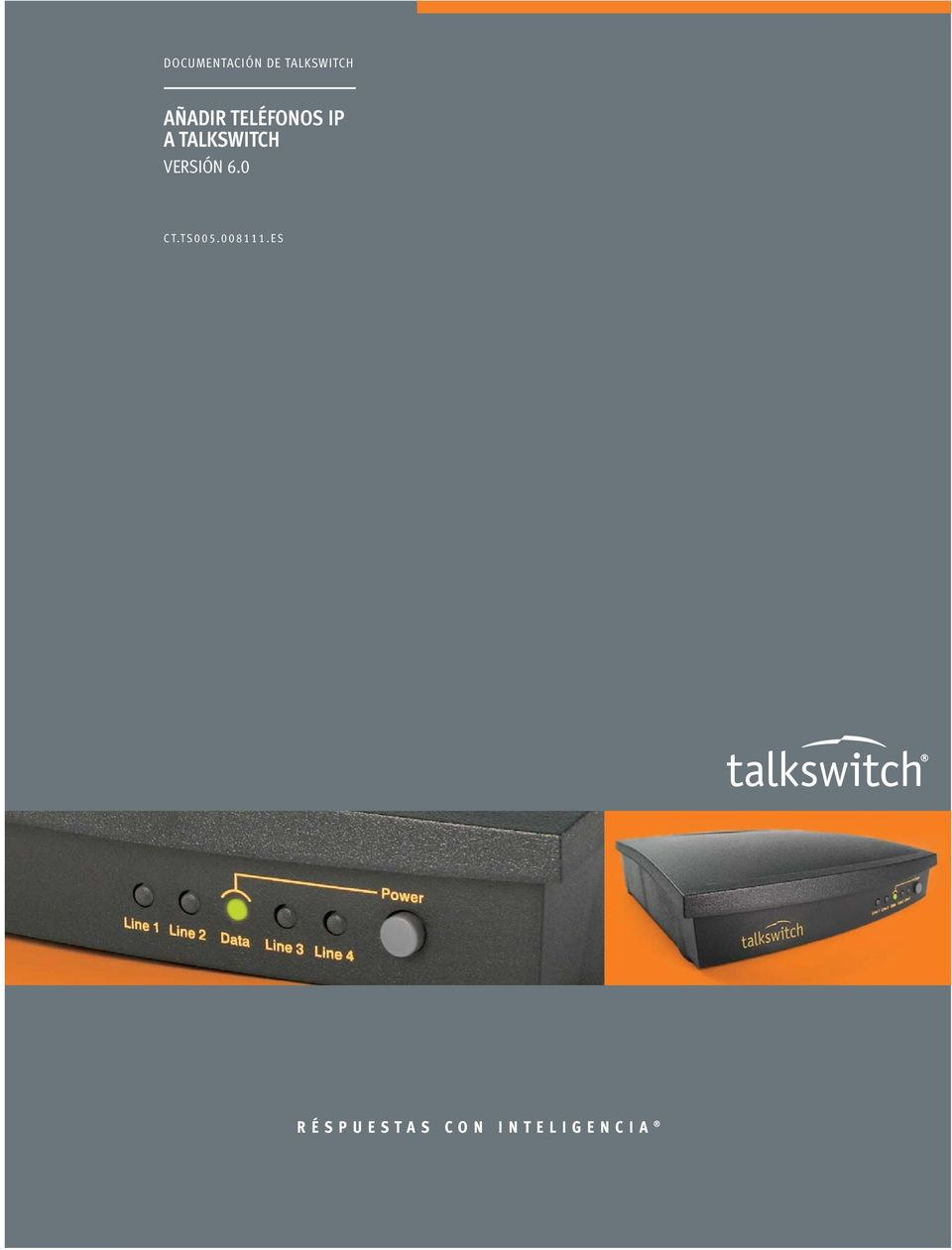 TALKSWITCH VERSIÓN 6.0 CT.