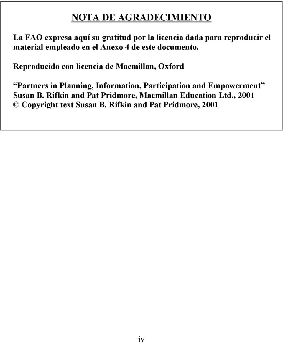 Reproducido con licencia de Macmillan, Oxford Partners in Planning, Information, Participation