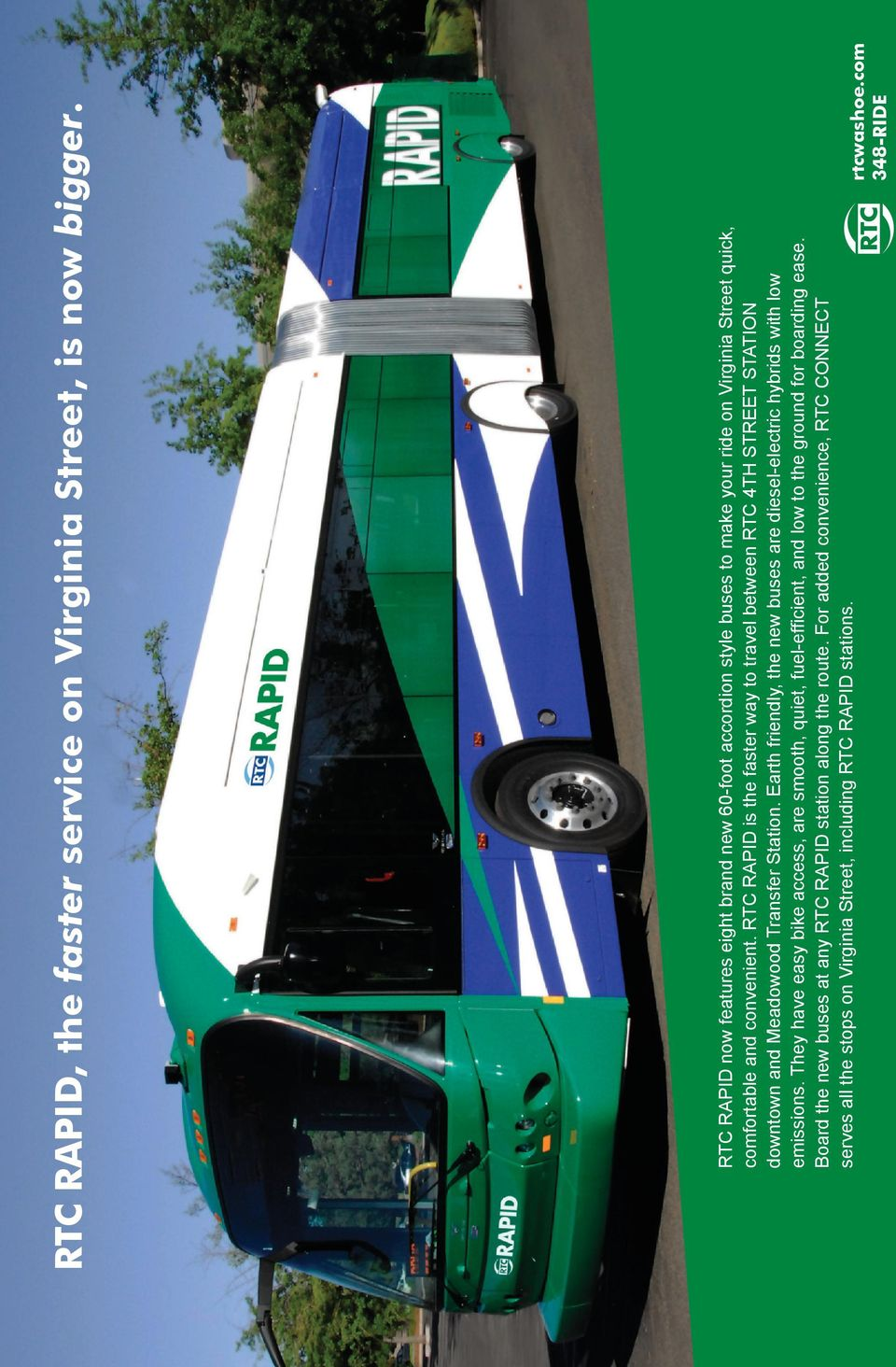 RTC RPID is the faster way to travel between RTC downtown and Meadowood Transfer Station.