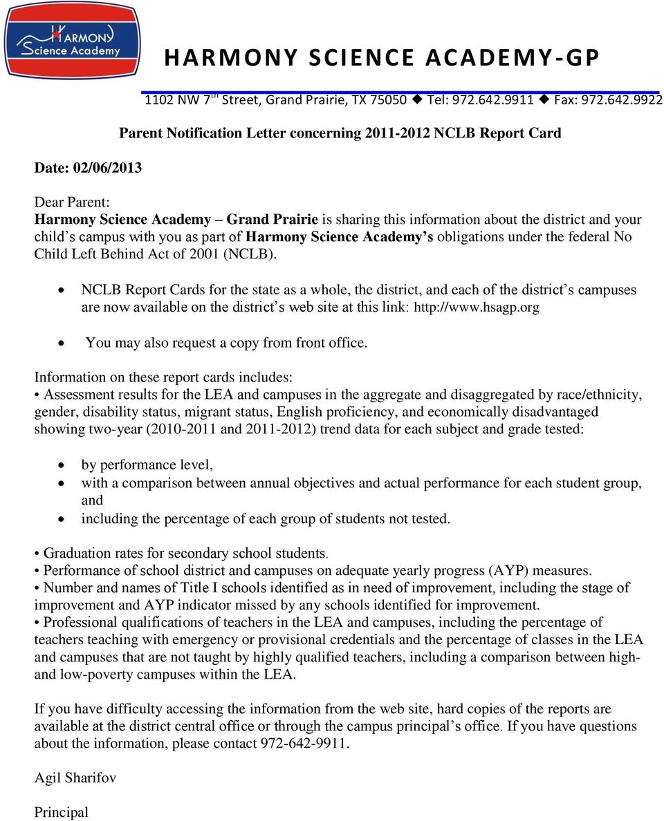 9922 Parent Notification Letter concerning 2011-2012 NCLB Report Card Dear Parent: Harmony Science Academy Grand Prairie is sharing this information about the district and your child s campus with