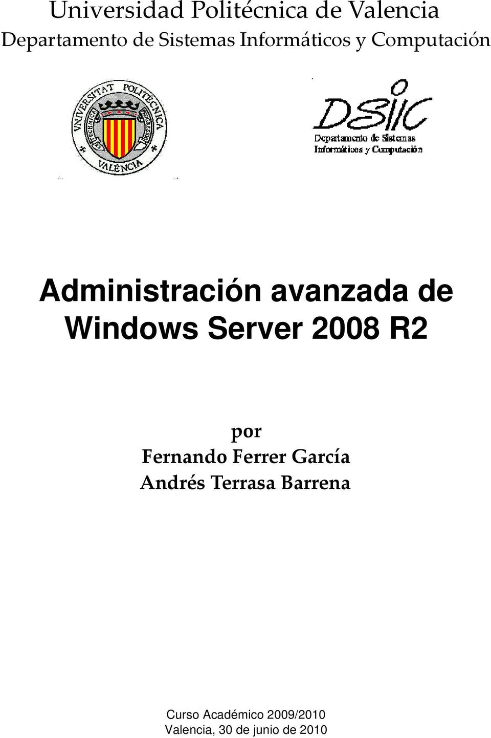 Windows Server 2008 R2 por Fernando Ferrer García Andrés