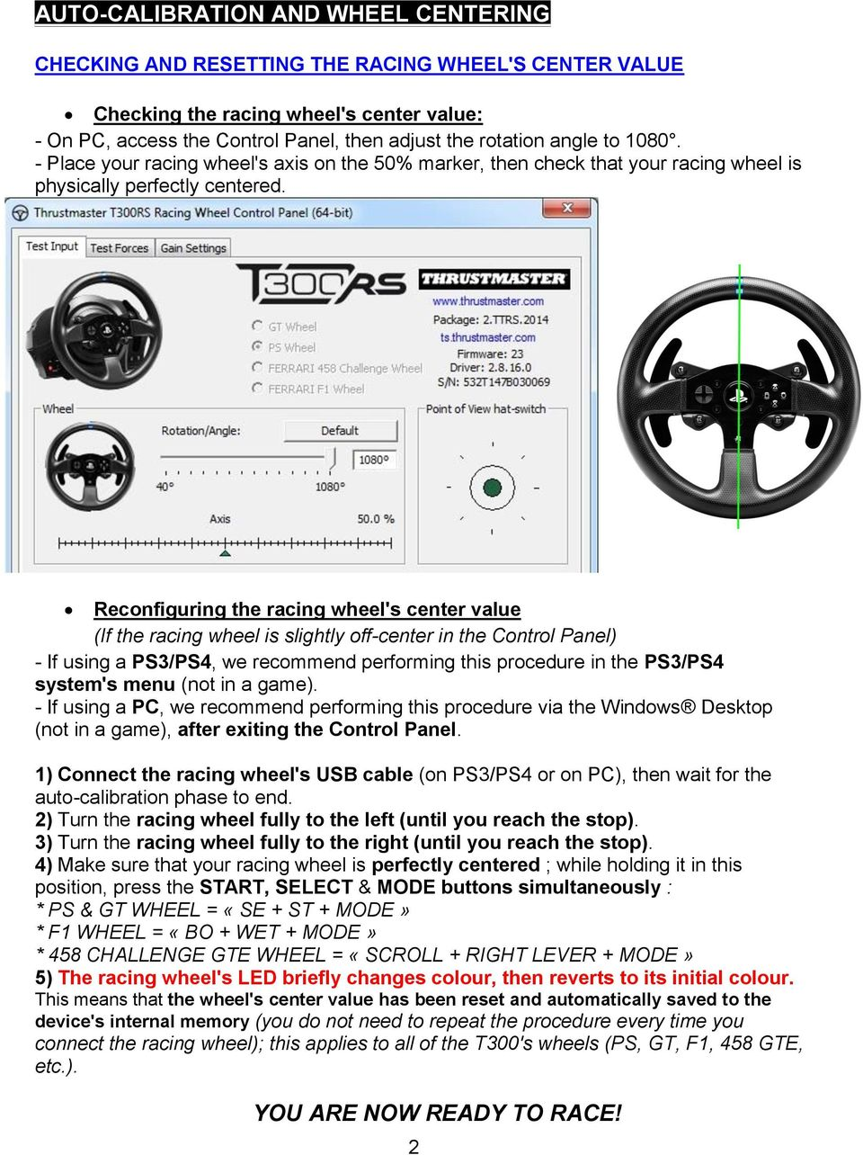 Reconfiguring the racing wheel's center value (If the racing wheel is slightly off-center in the Control Panel) - If using a PS3/PS4, we recommend performing this procedure in the PS3/PS4 system's