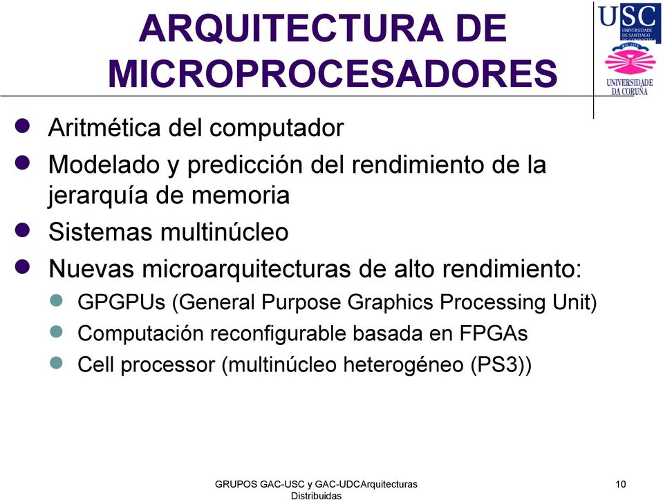 microarquitecturas de alto rendimiento: GPGPUs (General Purpose Graphics Processing