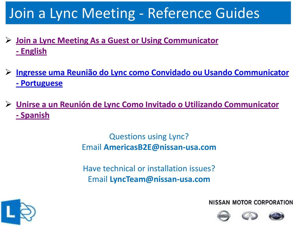 Reunión de Lync Como Invitado o Utilizando Communicator -Spanish Questions using Lync?