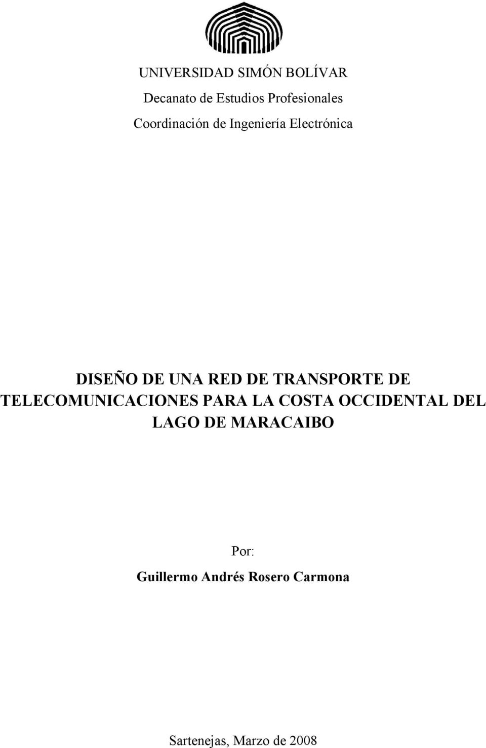 TRANSPORTE DE TELECOMUNICACIONES PARA LA COSTA OCCIDENTAL DEL