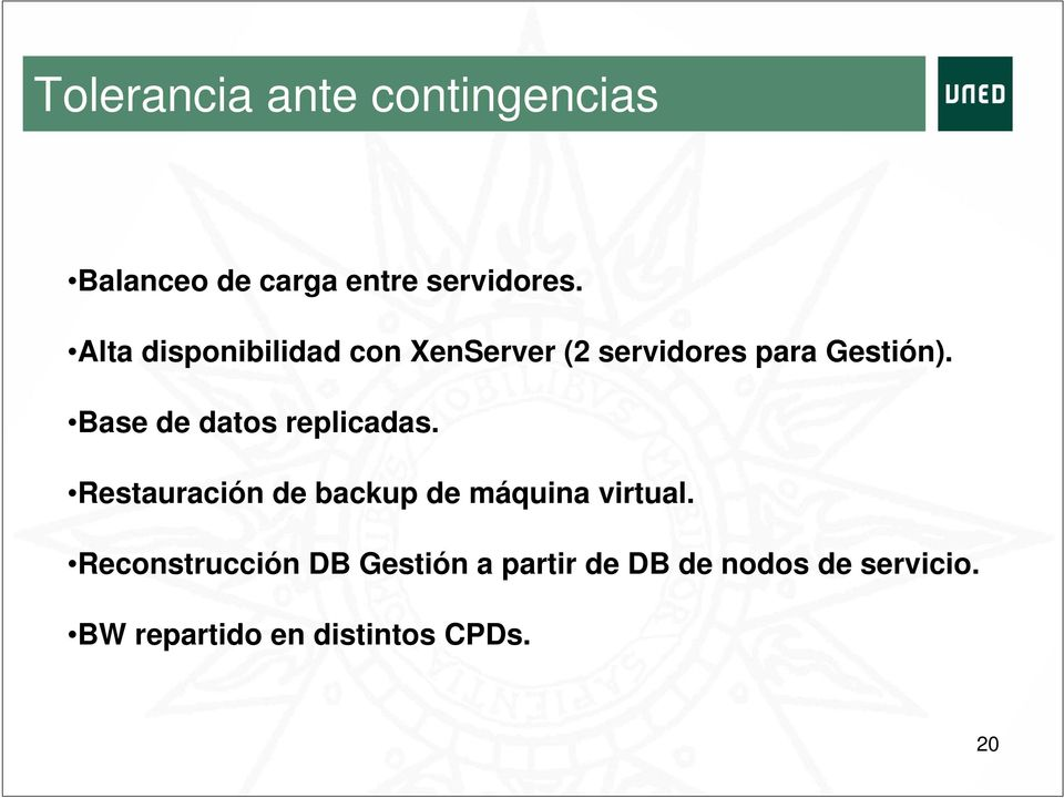 Base de datos replicadas. Restauración de backup de máquina virtual.