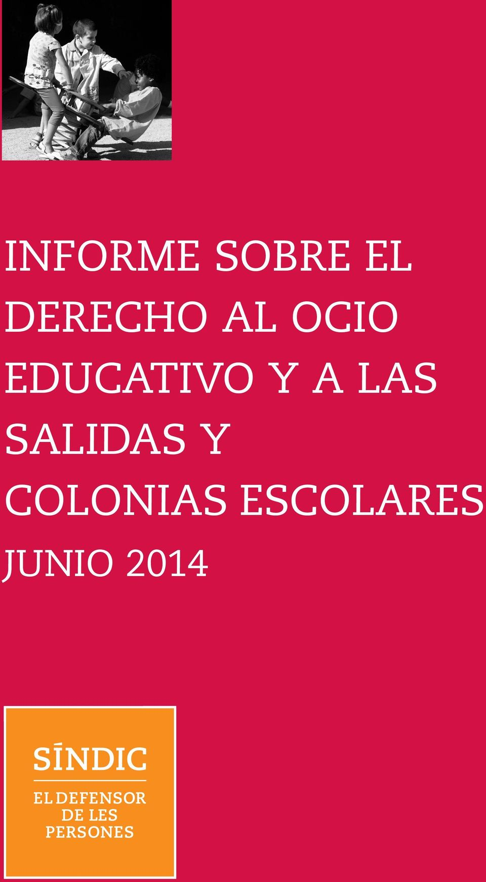 EDUCATIVO Y A LAS