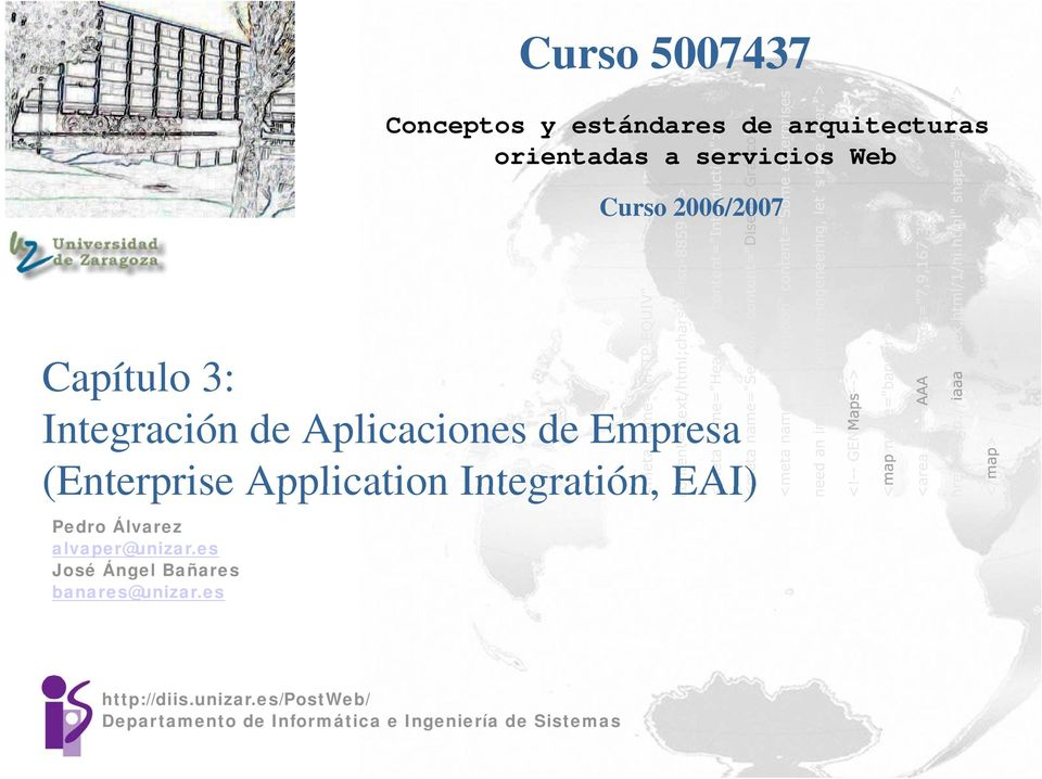 Application Integratión, EAI) Pedro Álvarez alvaper@unizar.