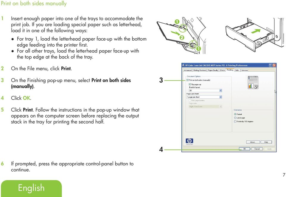 For all other trays, load the letterhead paper face-up with the top edge at the back of the tray. 2 On the File menu, click Print.