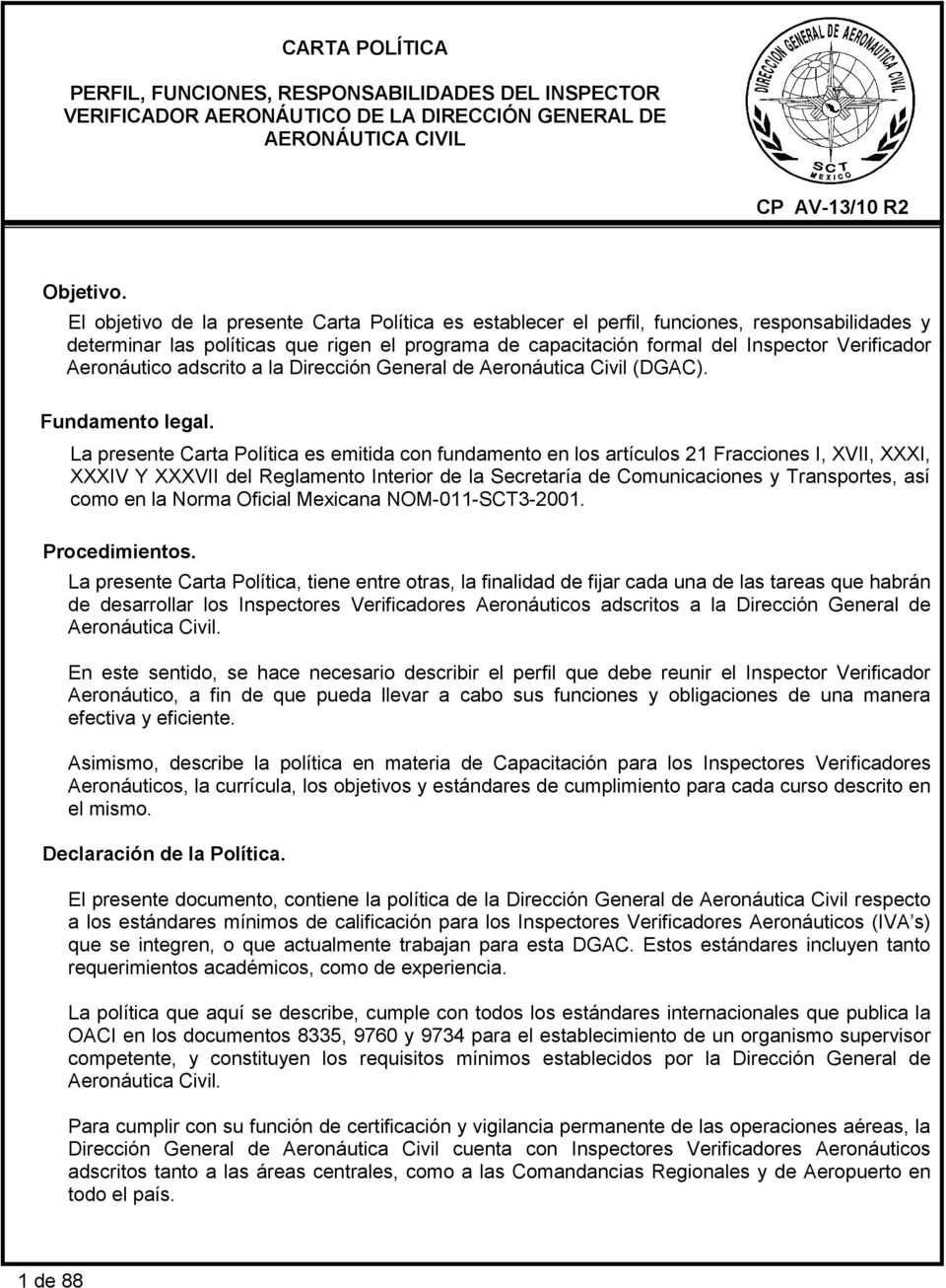 Aeronáutico adscrito a la Dirección General de Aeronáutica Civil (DGAC). Fundamento legal.