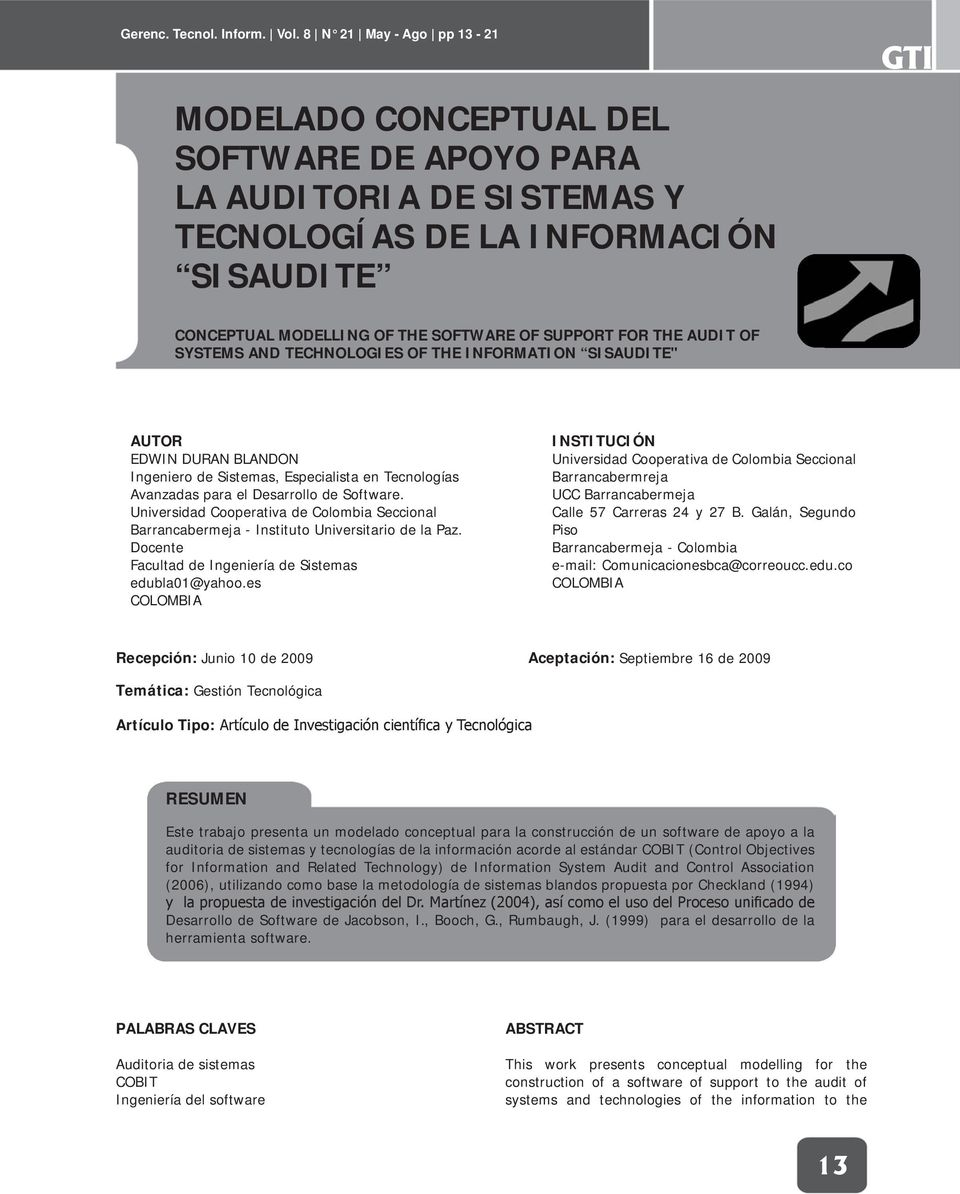 "AUDIT OF SYSTEMS AND TECHNOLOGIES OF THE INFORMATION SISAUDITE"" AUTOR EDWIN DURAN BLANDON Ingeniero de Sistemas, Especialista en Tecnologías Avanzadas para el Desarrollo de Software."
