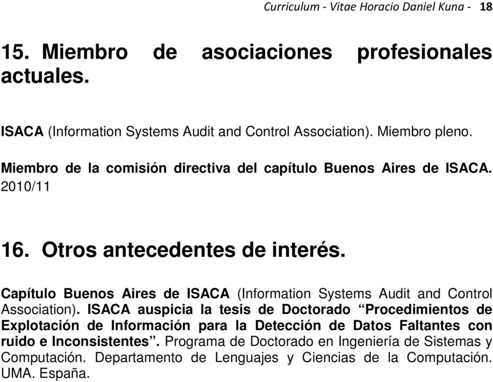 Capítulo Buenos Aires de ISACA (Information Systems Audit and Control Association).