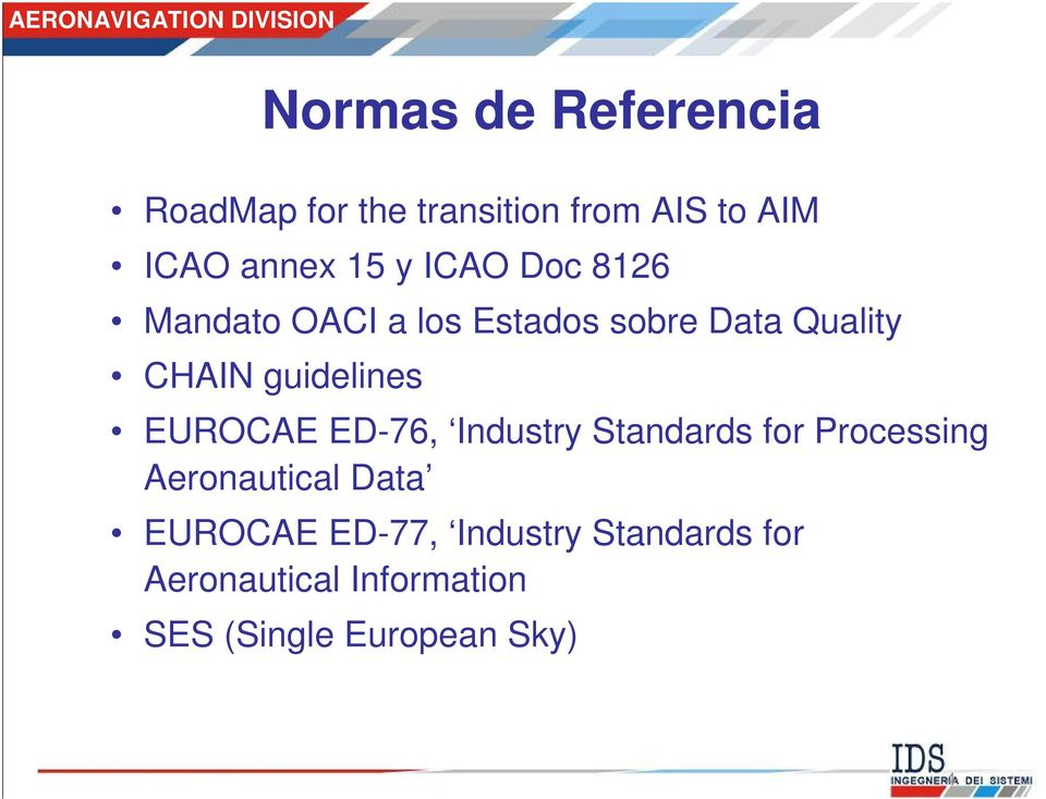EUROCAE ED-76, Industry Standards for Processing Aeronautical Data EUROCAE