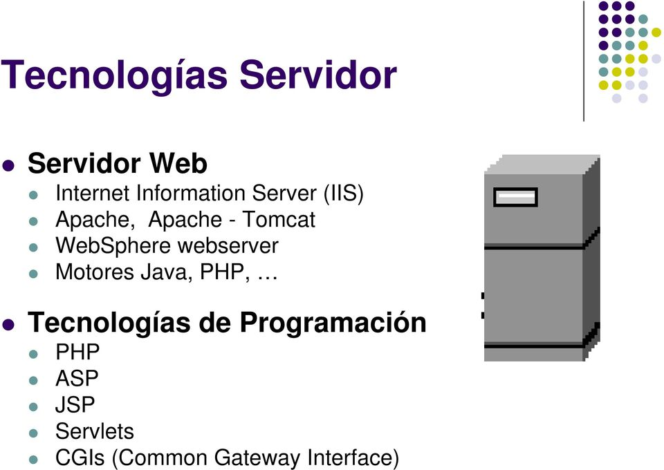 WebSphere webserver Motores Java, PHP, Tecnologías