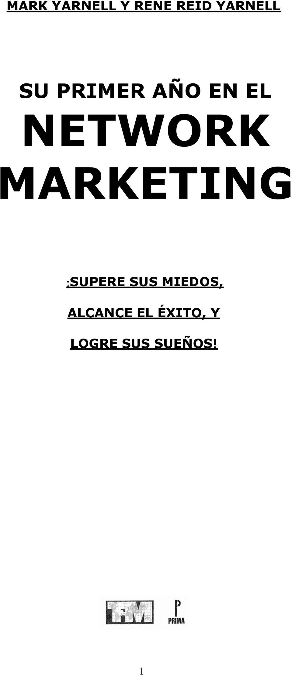 MARKETING SUPERE SUS MIEDOS,