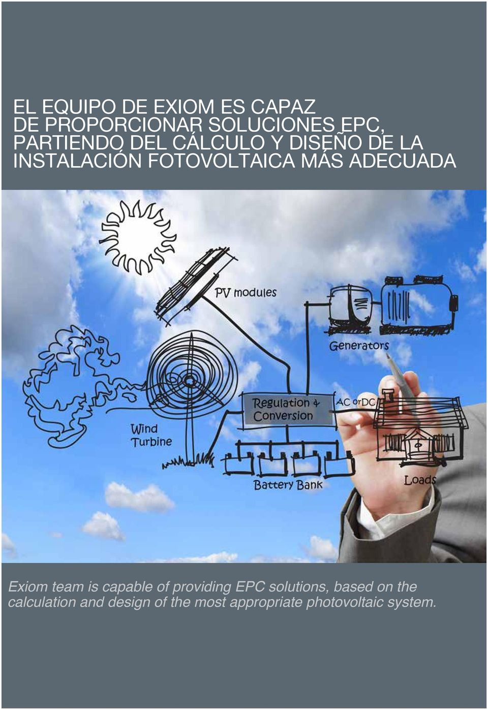 adecuada Exiom team is capable of providing EPC solutions, based