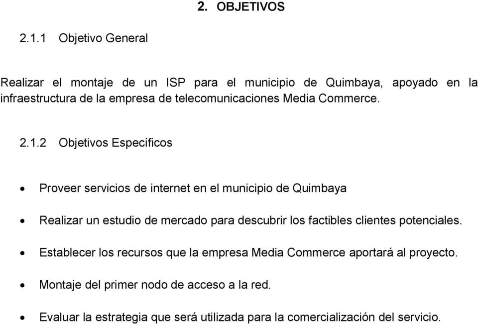 telecomunicaciones Media Commerce. 2.1.