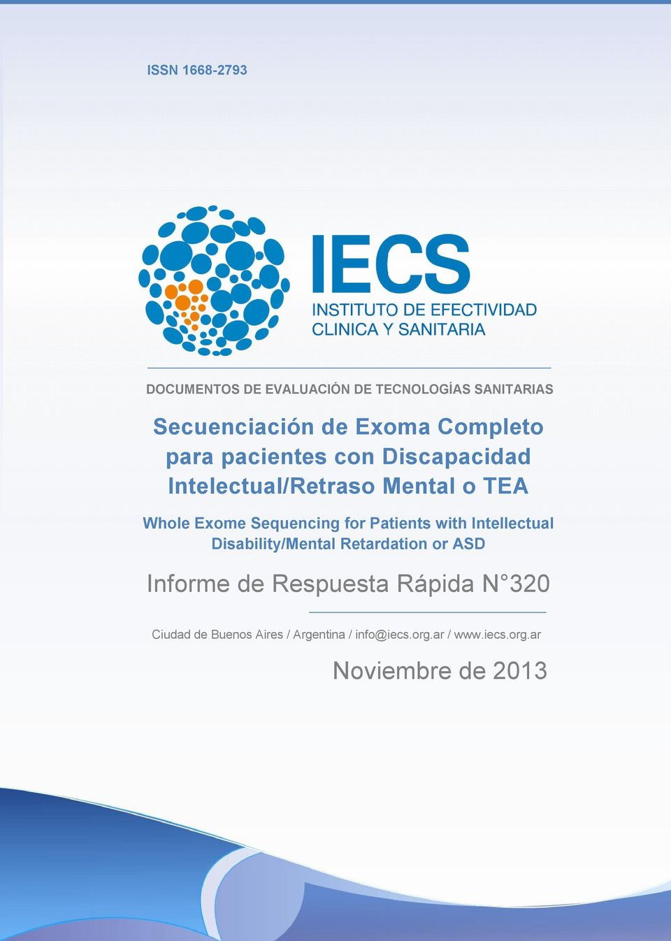 Sequencing for Patients with Intellectual Disability/Mental Retardation or ASD Informe de