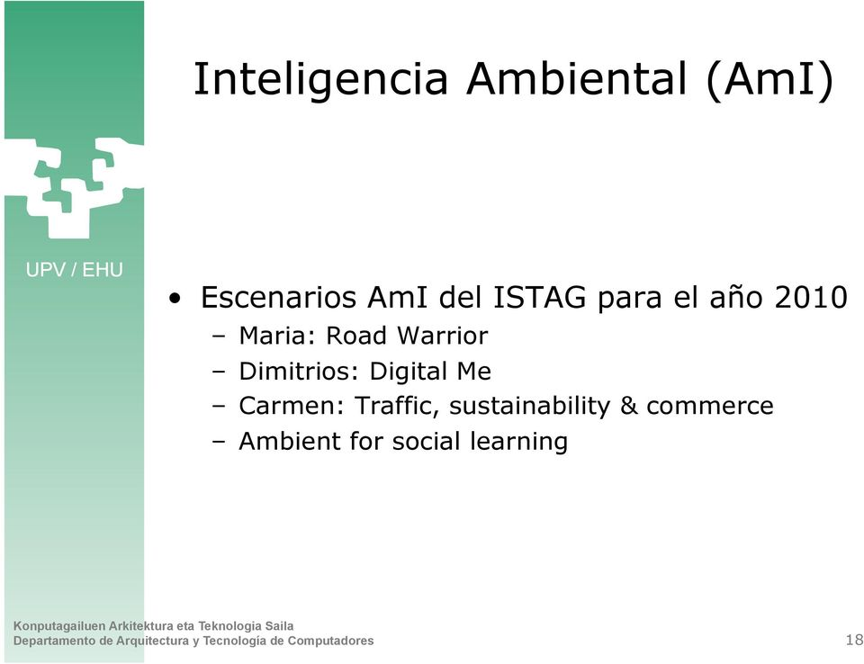 Carmen: Traffic, sustainability & commerce Ambient for