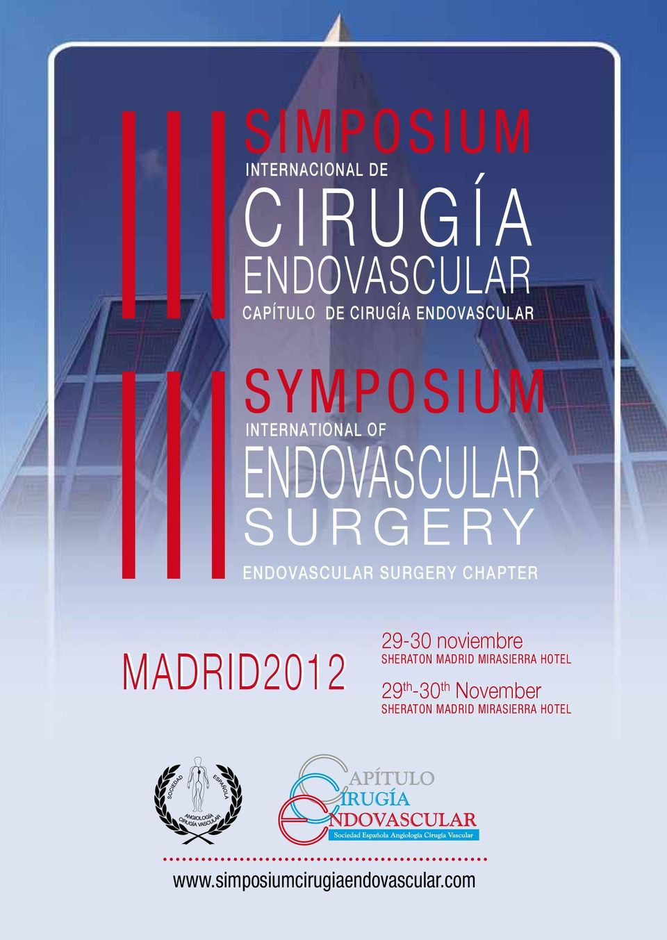 SURGERY CHAPTER MADRID2012 29-30 noviembre Sheraton Madrid Mirasierra Hotel 29
