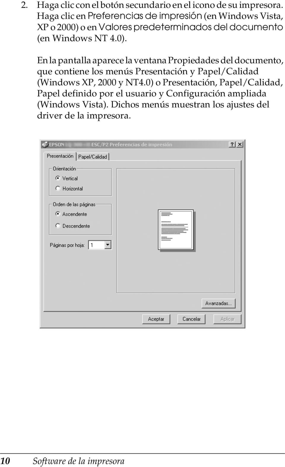 o en Valores predeterminados del documento (en Windows NT 4.0).