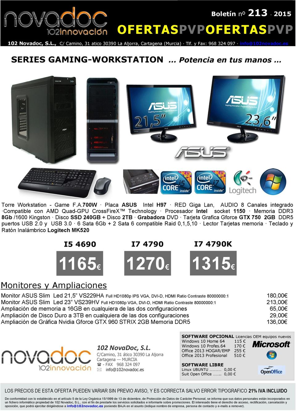 ION... Potencia en tus manos Torre Workstation - Game F.A.