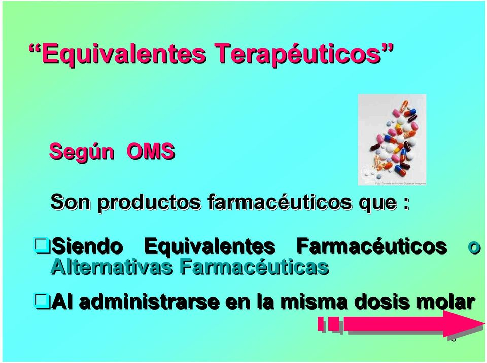 Equivalentes Farmacéuticos o Alternativas