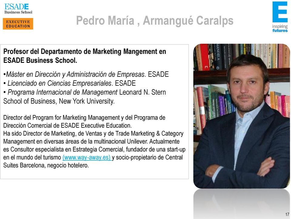 Director del Program for Marketing Management y del Programa de Dirección Comercial de ESADE Executive Education.