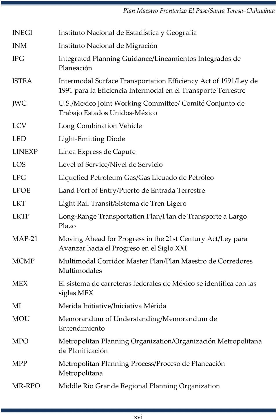 rface Transportation Efficiency Act of 1991/Ley de 1991 para la Eficiencia Intermodal en el Transporte Terrestre U.S.