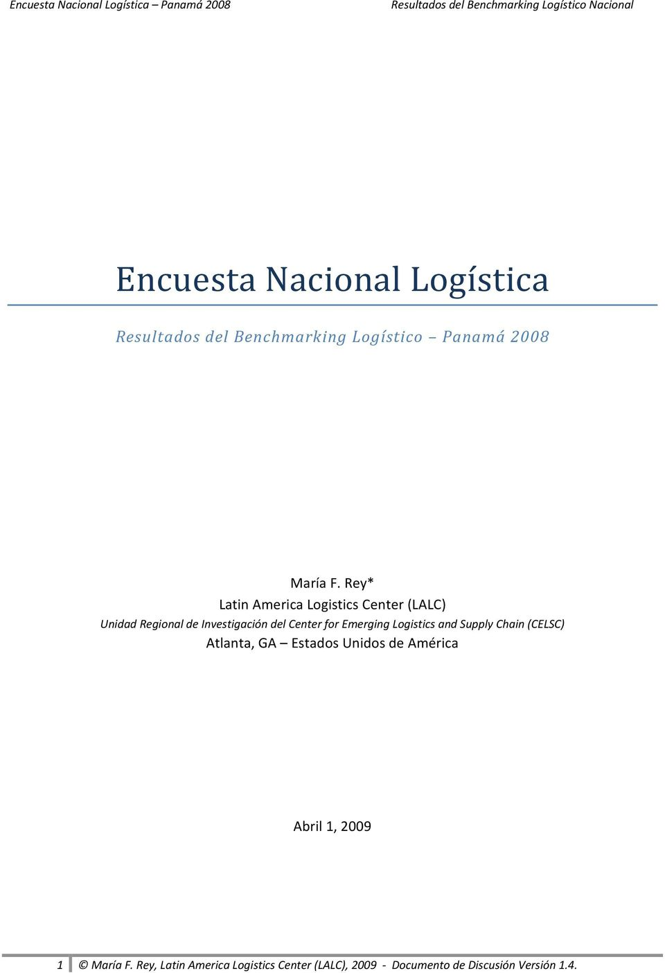 Emerging Logistics and Supply Chain (CELSC) Atlanta, GA Estados Unidos de América Abril 1,