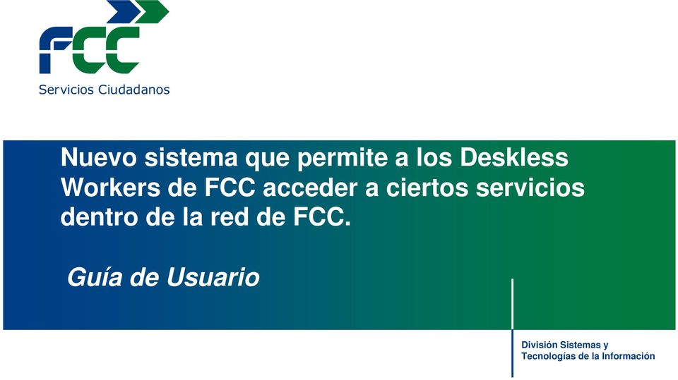 dentro de la red de FCC.