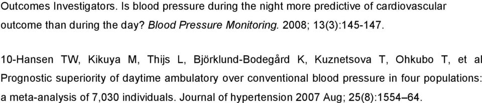 Blood Pressure Monitoring. 2008; 13(3):145-147.